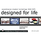 Scandinavian Modern Furnishings 1930-1970: Designed for Life (Schiffer Book for Designers & Collectors)