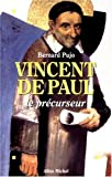 img - for Vincent de Paul: Le precurseur (French Edition) book / textbook / text book