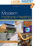 Modern Hydronic Heating: For Resident...