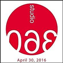 Studio 360: Tilda Swinton, JFK the Opera, & Yeasayer Plays Live Radio/TV Program by Kurt Andersen Narrated by Kurt Andersen
