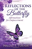 img - for Reflections of the Butterfly: Affirmations for Empowerment book / textbook / text book