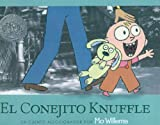 El Conejito Knuffle = Knuffle the Bunny (Spanish Edition) (0756990823) by Willems, Mo