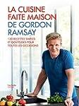 La cuisine faite maison de Gordon Ramsay