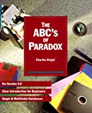 A. B. C.'s of PARADOX (0895885735) by Siegel, Charles