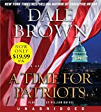 Time for Patriots Low Price CD, A: A Novel