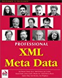 img - for Professional XML Meta Data book / textbook / text book