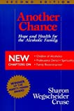 img - for Another Chance: Hope and Health for the Alcoholic Family book / textbook / text book