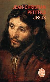 """""""Jésus"""" de Jean-Christophe Petitfils"""
