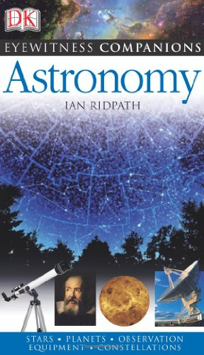 Eyewitness Companions: Astronomy (Eyewitness Companion Guides)
