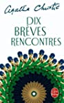 DIX BRVES RENCONTRES