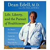 Life, Liberty, and the Pursuit of Healthiness CDpar Dean Edell