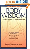 Body Wisdom: Light Touch for Optimal Health