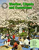 Geography: Weather, Climate and Ecosystems: People and Environments (Geography: people & environments) (000326663X) by Currie, S.