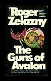 The Guns of Avalon (0380311127) by Roger Zelazny