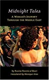 img - for Midnight Tales: A Woman's Journey Through the Middle East book / textbook / text book