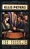The Raven in the Foregate (Brother Cadfael Mysteries)