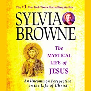 The Mystical Life of Jesus Audiobook