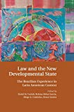 Law and the New Developmental State: The Brazilian Experience in Latin American Context