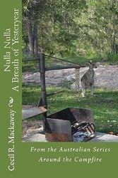 Nulla Nulla: A Breath of Yesteryear (Around the Campfire) (Volume 7)