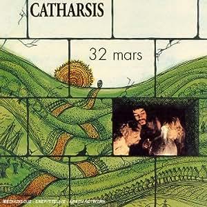 Catharsis 32 Mars