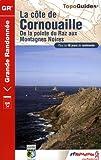 echange, troc FFRP - La côte de Cornouailles : De la pointe du Raz aux Montagnes Noires