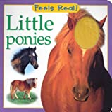 Little Ponies (Feels Real)