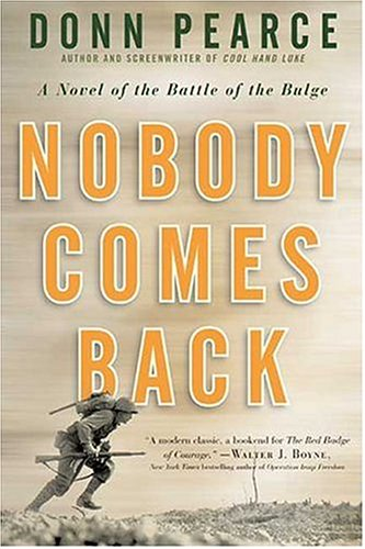 Image of Nobody Comes Back: A Novel of the Battle of the Bulge