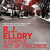 A Simple Act of of Violence | [R J Ellory]