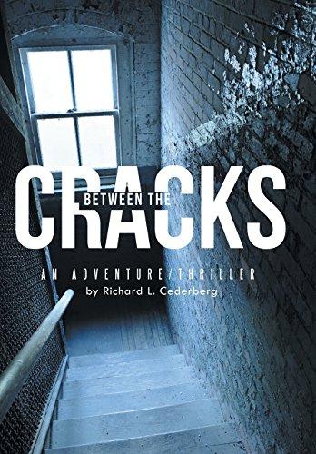 Between the Cracks: An Adventure/Thriller