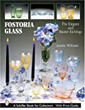 img - for Fostoria Glass: The Elegant And Master-etchings (Schiffer Book for Collectors) book / textbook / text book