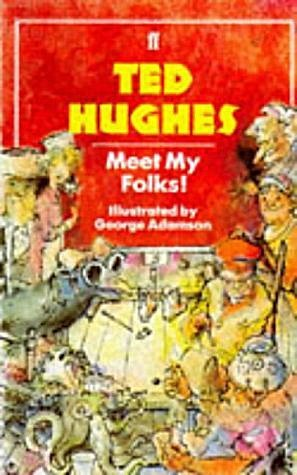 Meet My Folks, Ted Hughes