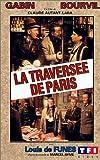 echange, troc La Traverséé de Paris [VHS]