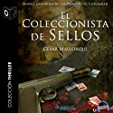 El coleccionista de sellos [The Stamp Collector] Audiobook by César Mallorquí Narrated by  Sonolibro