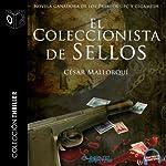 El coleccionista de sellos [The Stamp Collector] | César Mallorquí