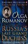 Olga Romanov Russias Last Grand Duchess