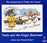 Timbo and the Magic Snowmen