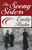 The Soong Sisters (0759253412) by Hahn, Emily
