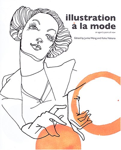 Illustration a La Mode: An Agent's Point of View (Japanese Edition)