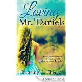 Loving Mr. Daniels (English Edition)