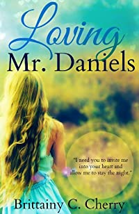 Loving Mr. Daniels by Brittainy Cherry ebook deal