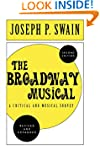The Broadway Musical: A Critical and...