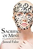 Sacrifice of Mine (Mine #4)