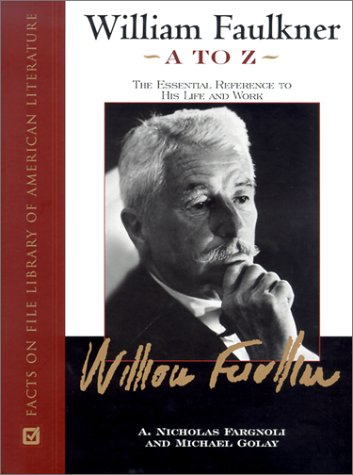 William Faulkner A to Z: The Essential Reference to His Life and Work (Travelpack Periplus)