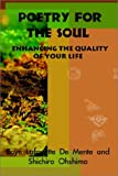 Poetry for the Soul: Enhancing the Quality of Your Life (0759687765) by Boye Lafayette De Mente