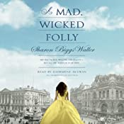 A Mad, Wicked Folly | [Sharon Biggs Waller]