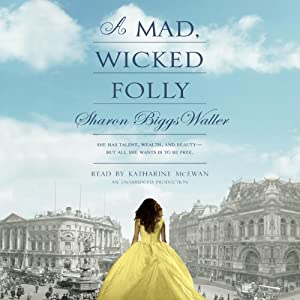A Mad, Wicked Folly Audiobook