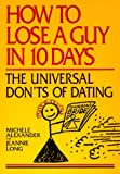 Alexander How to Lose a Guy in 10 Days