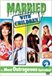 Married With Children: The Most Outra...