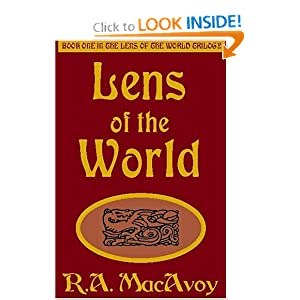 Lens of the World (Lens of the World Trilogy, Book 1) by R. A. MacAvoy