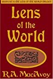 Lens of the World (Lens of the World Trilogy, Book 1) (1585869945) by MacAvoy, R. A.